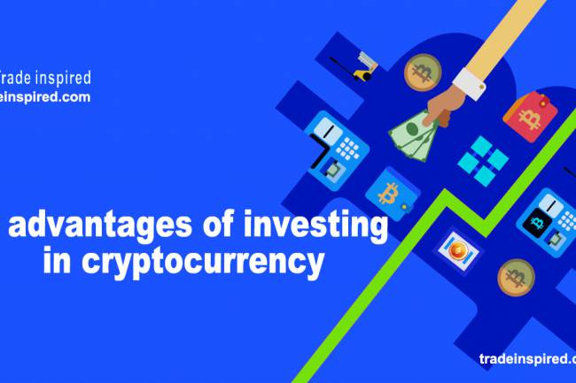7 advantages of investing in cryptocurrency